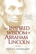 The Inspired Wisdom of Abraham Lincoln eBook