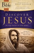 Discover Jesus in the Pages of the Bible (What The Bible Is All About Bible Study Series)