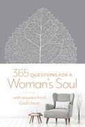 365 Questions For a Woman's Soul: With Answers From God's Heart Imitation Leather