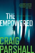 The Empowered (A Trevor Black Novel Series)