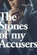 The Stones of My Accusers eBook