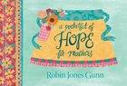 A Pocketful of Hope For Mothers Hardback