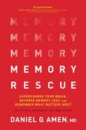 Memory Rescue: Supercharge Your Brain, Reverse Memory Loss, and Remember What Matters Most Hardback