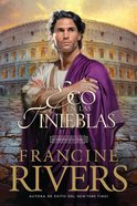 Un Eco En Las Tinieblas (#02 in Mark Of The Lion Series) Paperback