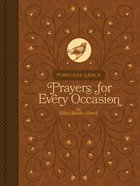 Timeless Grace: Prayers For Every Occasion Hardback