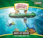 Under the Surface: 6 Stories of Heroes, Secrets, and More (2 CDS) (#64 in Adventures In Odyssey Audio Series)