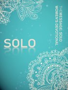 Solo Women's Devotional (Message)
