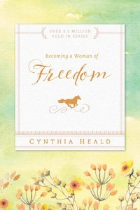 Becoming a Woman of Freedom (Becoming A Woman Bible Studies Series)