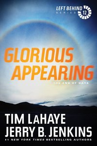 Glorious Appearing (#12 in Left Behind Series)