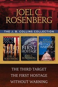 The the Third Target / the First Hostage / Without Warning (J B Collins Series)
