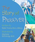The Story of Passover Board Book