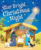 Star Bright, Christmas Night Board Book