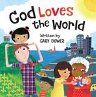God Loves the World Board Book