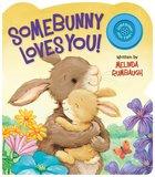 Somebunny Loves You! - Sound
