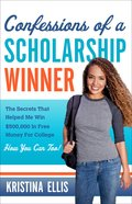 Confessions of a Scholarship Winner Paperback
