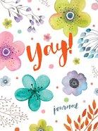 Lifestyle Journal: Yay! Paperback