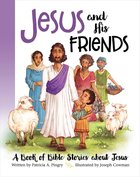 Jesus and His Friends Padded Board Book