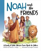 Noah and His Friends Padded Board Book