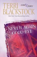 Never Again Goodbye (Second Chances Series) Paperback