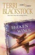 Broken Wings (Second Chances Series) Paperback