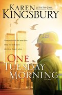 One Tuesday Morning (#01 in 9/11 Series) Paperback