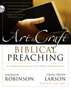 The Art & Craft of Biblical Preaching