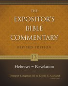 Hebrews-Revelation (#13 in Expositor's Bible Commentary Revised Series) Hardback