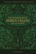 Interlinear Niv-Hebrew-English Old Testament Hardback