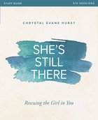 She's Still There (Study Guide) Paperback