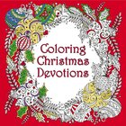Coloring Christmas Devotions (Adult Coloring Books Series) Paperback