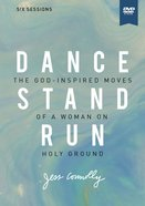 Dance, Stand, Run: The God-Inspired Moves of a Woman on Holy Ground (Dvd Study) DVD