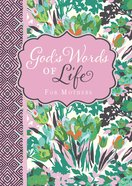 God's Words of Life For Mothers Paperback