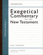 1 Corinthians (Zondervan Exegetical Commentary Series On The New Testament) Hardback