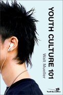 Youth Culture 101 Paperback