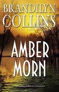 Amber Morn (#04 in Kanner Lake Series) Paperback