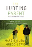 The Hurting Parent Paperback