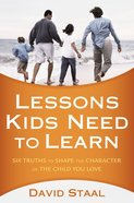 Lessons Kids Need to Learn Paperback