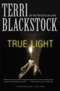 True Light (#03 in Restoration Novels Series) Paperback
