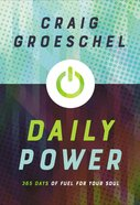 Daily Power: 365 Days of Fuel For Your Soul Hardback