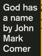 God Has a Name Paperback