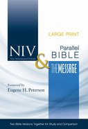 NIV the Message Parallel Bible Large Print (Black Letter Edition) Hardback
