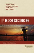 Four Views on the Church's Mission (Counterpoints Series) Paperback