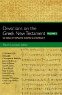 Devotions on the Greek New Testament (Volume Two) Paperback