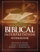 Introduction to Biblical Interpretation (Workbook) Paperback