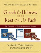 Greek and Hebrew For the Rest of Us: The Essentials of Biblical Greek and Hebrew (Pack)
