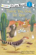 Thank You God For Rain (I Can Read!1 Series) Paperback