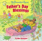 Father's Day Blessings (The Berenstain Bears Series) Paperback