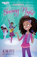 Shining Night (Faithgirlz!/lena In The Spotlight Series) Paperback