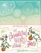 NIV Beautiful Word Bible For Girls Floral (Black Letter Edition) Hardback