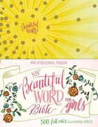 NIV Beautiful Word Bible For Girls Sunburst (Black Letter Edition) Hardback